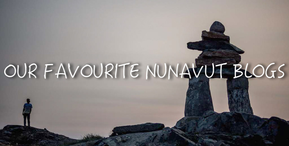 Our Favourite Nunavut Blogs